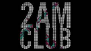 Watch 2am Club Faster Babe video