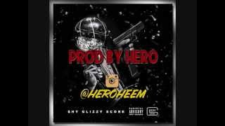 Shy Glizzy   Score Instrumental PROD BY HERO