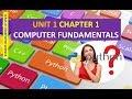 CLASS XI COMPUTER SCIENCE UNIT 1 CHAPTER 1 COMPUTER FUNDAMENTALS part 1