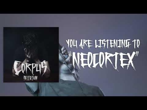 Corpus - Delirium EP [Full Stream] (2017) Chugcore Exclusive