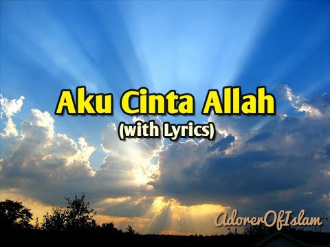 Aku Cinta Allah - Wali [with Lyrics]