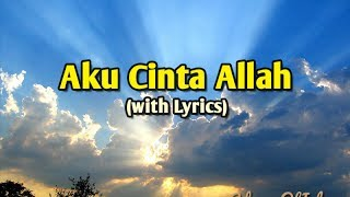 Aku Cinta Allah - Wali [with Lyrics] - Stafaband