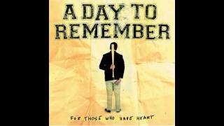 A Day To Remember - Fast Forward [HQ Quality]