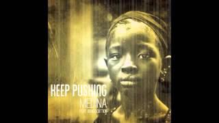 Medina - Keep Pushing Feat. Denise Cotton