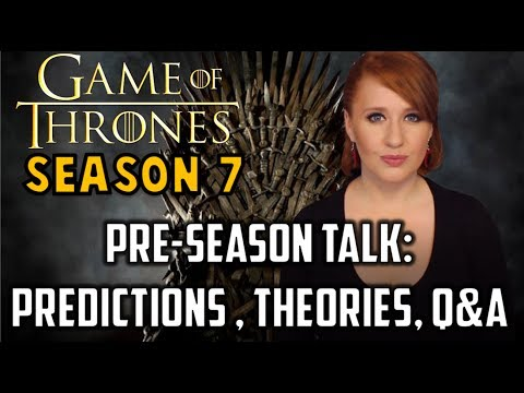 Game of Thrones Season 7  LIVE CHAT!