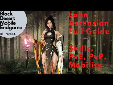 Black Desert Mobile Endgame Lahn Ascension Skills And Gameplay Guide