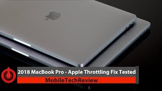 "2018 MacBook Pro 13"" and 15""- Apple Throttling Fix Tested"