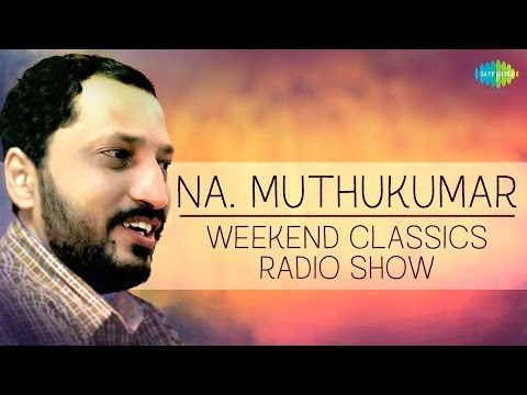 Na. Muthukumar Special Weekend Classic Radio Show - Tamil |