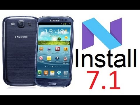 Install Android 7.1.1 Nougat On Galaxy S3 (stable)