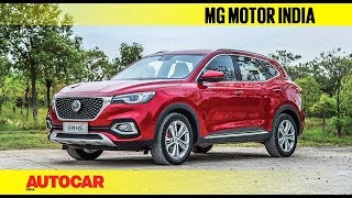 MG Motor India - What you can expect | Preview | Autocar India
