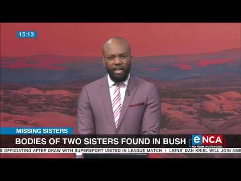 Bodies of two Limpopo sisters found in bush
