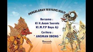 Download Video Wayang Kulit KI H.Anom Soeroto - Anoman Obong MP3 3GP MP4