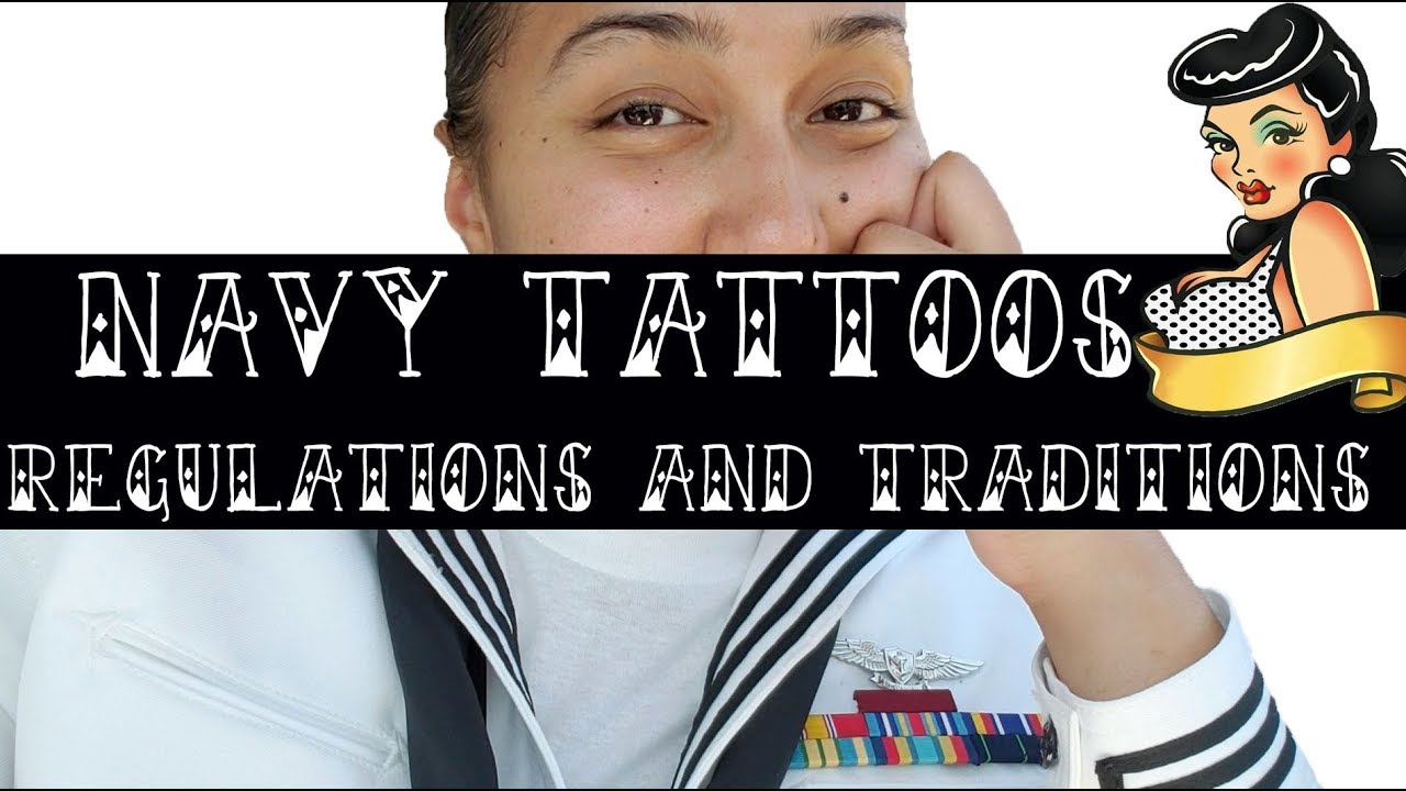 Navy Tattoos Regulations Traditions Youtube