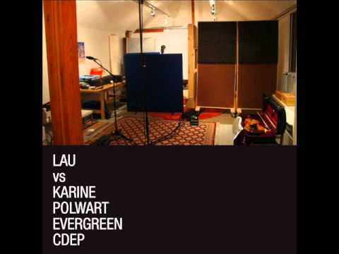 From Rags to Riches - Karine Polwart & Lau