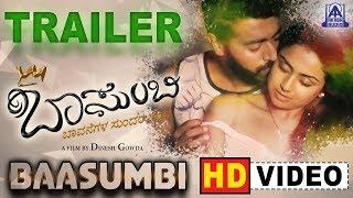 """ Baasumbi"" Trailer HD Kannada New Movie Rithesh Nagaraj Kashwini Krishna Akash Audio"