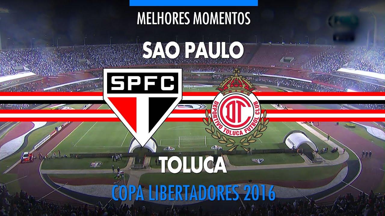Melhores Momentos - São Paulo 4 x 0 Toluca-MEX ...