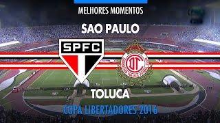 Melhores Momentos - São Paulo 4 x 0 Toluca-MEX - Libertadores - 28/04/2016 thumbnail