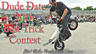DUDE DATE 2016 BEST TRICK CONTEST - 50CC PIT BIKE STUNTING & RAFFLE BIKE GIVEAWAY