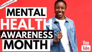 DID YOU KNOW MAY IS MENTAL HEALTH AWARENESS MONTH? HERE'S A SHORT LESSON FOR YOUNG PEOPLE!