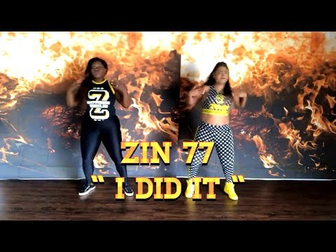 Zin ™️ 77 I Did It  (HipHop) Zumba®️by Isabella & Lashonda