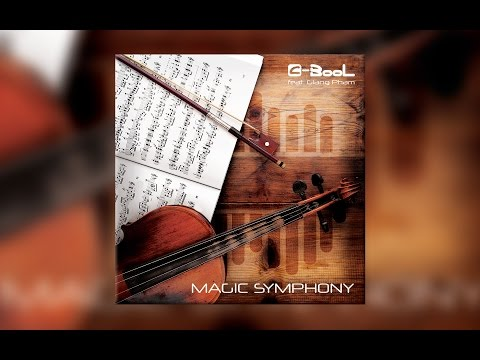 C-BooL - Magic Symphony ft. Giang Pham (Lyric)