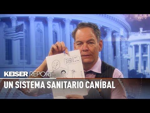 el-sistema-sanitario-caníbal-de-estados-unidos---keiser-report-en-español-(e1267)