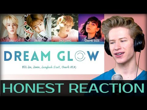 HONEST REACTION to BTS - Dream Glow Feat Charli XCX 방탄소년단 - Dream Glow