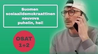 """""""Sosiaalidemokraattinen neuvova puhelin"""" OSAT 1 ja 2 SAMASSA VIDEOSSA!"""