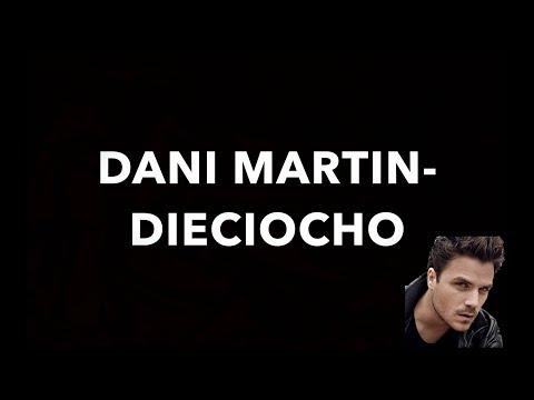 Dani Martin - Dieciocho (letra) HD
