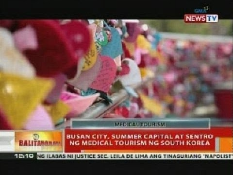 BT: Busan City, summer capital at sentro ng medical tourism ng South Korea