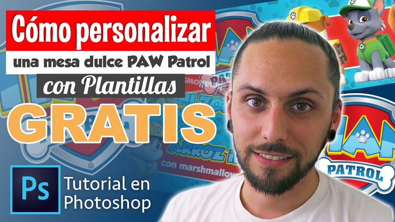 Cómo personalizar plantillas para la mesa dulce | PAW PATROL - YouTube