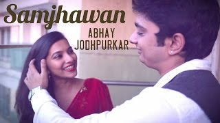 Samjhawan - The Kroonerz Project Version   Feat. Abhay jodhpurkar