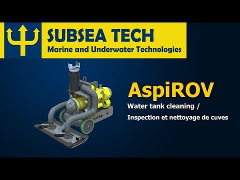 SubseaTech - ASPIROV - Water tank cleaning / Inspection et nettoyage de cuves