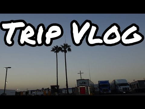 TRIP VLOG | HUSBAND AND WIFE TEAM TRUCK DRIVERS