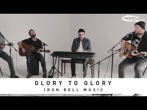 IRON BELL MUSIC - Glory To Glory: Song Session