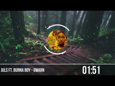 Juls ft Burna Boy - Gwarn