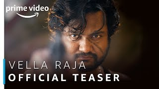 Vella Raja | Official Teaser | Tamil TV Series | Prime Exclusive | Amazon Prime Video