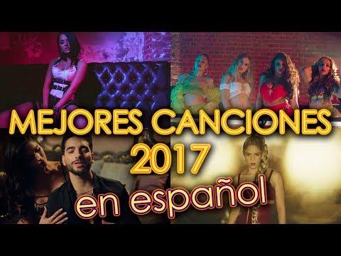 LAS 15 MEJORES CANCIONES 2017 EN ESPAÑOL | WOW QUÉ PASA