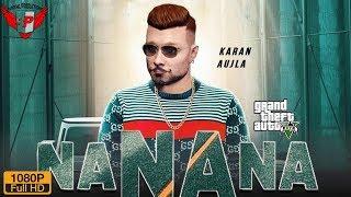 NA NA NA (Karan Aujla) ll Punjabi GTA Video Song 2019 ll Birring Productions