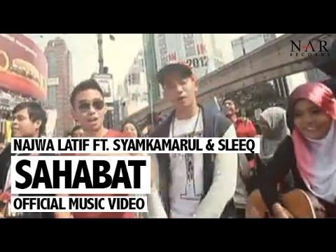 Najwa Latif ft. SleeQ & Syamkamarul - Sahabat (Official Music Video)