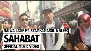 Video Najwa Latif ft. SleeQ & Syamkamarul - Sahabat (Official Music Video) download MP3, 3GP, MP4, WEBM, AVI, FLV Juli 2018