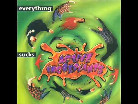 Active Ingrediants - Everything Sucks (1995) Full Album