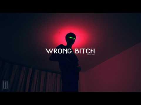 Wrong Bitch - Todrick Hall feat. Bob The Drag Queen [Lyrics]