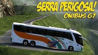 Quase não faço a curva na Serra - Onibus G7 1200 -  Euro Truck Simulator 2 - Volante G27!!!