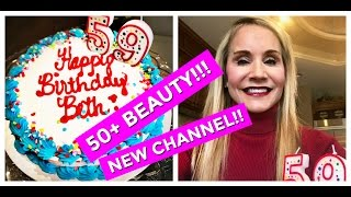 """WELCOME TO FIFTY PLUS BEAUTY! NEW SKINCARE, MAKEUP & BEAUTY CHANNEL FOR """"GROWN UP"""" WOMEN!"""