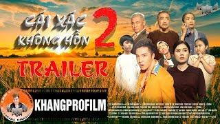 Trailer Cái Xác Không Hồn Phần 2 | Phim Ca Nhạc Lâm Chấn Khang thumbnail