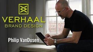 Philip VanDusen : Verhaal Brand Design