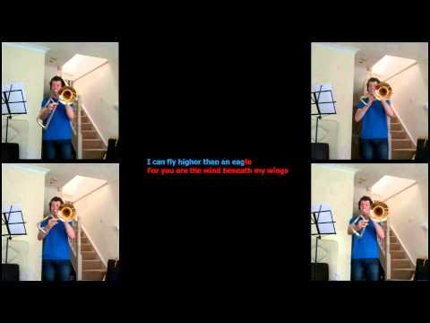 Wind Beneath My Wings KARAOKE with a Trombone Quartet
