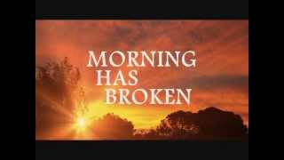 MORNING HAS BROKEN - Cat Stevens (Lyrics)