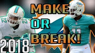 5 MIAMI DOLPHINS THAT ARE IN A MAKE OR BREAK YEAR!! WILL THIS BE THE LAST YEAR FOR A LEGEND...